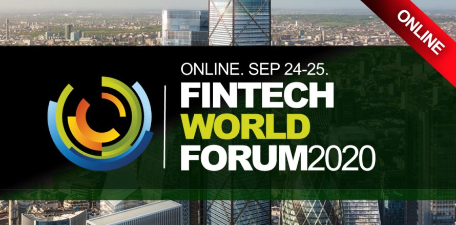 FINTECH CONFERENCE - FINTECH WORLD FORUM 2020